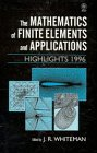 The Mathematics of Finite Elements and Application : Highlights 1996, Whiteman, John R., 0471962708