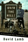 Over the Hills: A Midlife Escape Across America by Bicycle