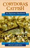 Corydoras and Catfish: An Aquarist's Handbook (Aquarist handbook series)