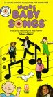 More Baby Songs [VHS]