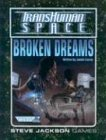 Broken Dreams (Transhuman Space)