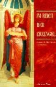 Im Reich der Erzengel. Göttliche Boten aus lichten Welten