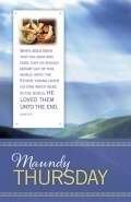 B & H Publishing Group 72574 Bulletin-E-Maundy Thursday - John 13.1 KJV by B&H Publishing Group