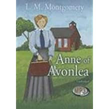 Anne of Avonlea (Anne of Green Gables Series, Book 2) (Anne of Green Gables Novels)