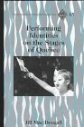 Performing Identities on the States of Quebec, MacDougall, Jill R., 0820430048