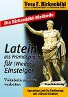 Latein als Fremdsprache für Wieder-Einsteiger
