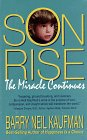 Son Rise : The Miracle Continues, Kaufman, Barry N., 0915811537