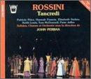 Rossini - Tancredi (Complete Opera)