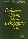 The European Union : How Democratic Is It?, , 0761951121
