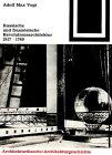 Russische und Französische Revolutions-Architektur 1917/1789, Vogt, Adolf M., 3764363738