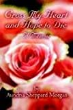 Cross My Heart and Hope to Die, Aundria Morgan, 141371658X