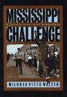 Mississippi Challenge, Mildred Pitts Walter, 0689803079