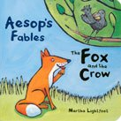 The Fox and the Crow: Aesop's Fables