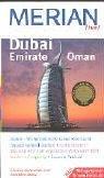Dubai, Emirate, Oman. Merian live!