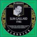 Slim Gaillard 1946 by Allegro Corporation