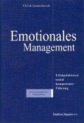 Emotionales Management: Erfolgsfaktoren sozial kompetenter Führung Sondereinband – 1. Januar 2001 Ulrich Gonschorrek Esther Berg Frankfurter Allgemeine Buch 3898430499