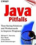 Java Pitfalls: Time-Saving Solutions and Workarounds to Improve Programs