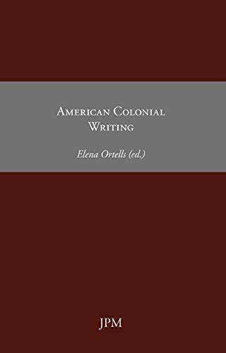 Amazoncom American Colonial Writing Essays Book  Ebook John  American Colonial Writing Essays Book  By Smith John Bradford