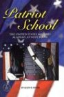 img - for Patriot School: The United States Military Academy at West Point (Cover-To-Cover Informational Books) book / textbook / text book