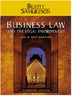 Business Law and the Legal Environment for a New Century, Alternate Edition