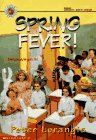 Spring Fever!, Peter Lerangis, 0590254715