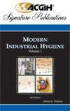 Modern Industrial Hygiene, Volume 1 -- Recognition and Evaluation of Chemical Agents, 2nd Edition, Acgih, 1882417755