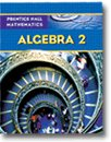 Prentice Hall Mathematics, Algebra 2, PRENTICE HALL, 0131658883