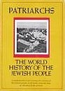 Patriarchs: The World History of the Jewish…