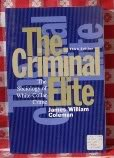 The Criminal Elite: The Sociology of White-Collar Crime