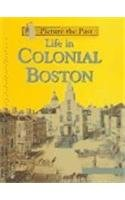 life-in-colonial-boston-picture-the-past