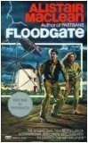 Floodgate, Alistair MacLean, 0449203433