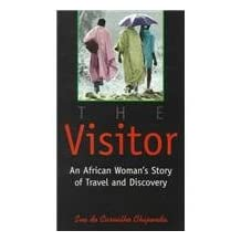 The Visitor Out of Print: An African Women's Story of Travel and Discovery