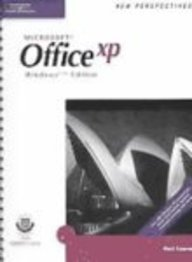 New Perspectives on Microsoft Office XP, First Course, Windows XP Edition (New Perspectives (Course Technology Paperback
