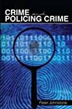 Crime and Policing Crime, Johnstone, Peter, 1465210946