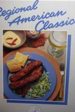 img - for Regional American Classics (California Culinary Academy series) book / textbook / text book
