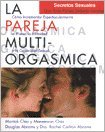 La pareja multi-orgasmica / The Multiorgasmic Couple