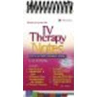 IV Therapy Notes: Nurse's Clinical Pocket Guide by Phillips MSN RN CRNI, Lynn D. [F.A. Davis Company, 2004] (Spiral-bound) [Spiral-bound]