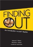 img - for Finding Out: An Introduction to LGBT Studies by Meem, Deborah T., Gibson, Michelle A., Alexander, Jonathan (January 28, 2009) Paperback book / textbook / text book