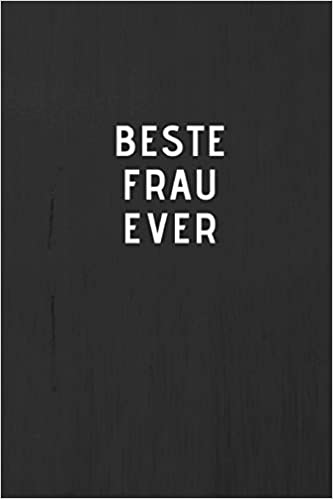 Amazoncom Beste Frau Ever Journal Tagebuch Notizbuch