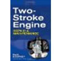 Two-Stroke Engine Repair and Maintenance by Dempsey, Paul [McGraw-Hill Professional, 2009] (Paperback) [Paperback]