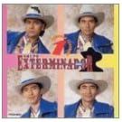 Corridos by Grupo Exterminador (1996-08-14)