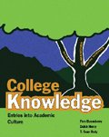 College Knowledge : Entries into Academic Culture, Henry, Dutch and Rody, Sean, 0757558305