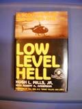 Low-Level Hell, Hugh L. Mills and Robert A. Anderson, 0891414339