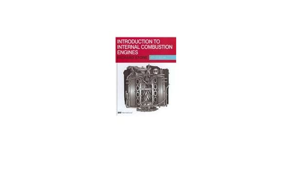 Introduction to internal combustion engines richard stone introduction to internal combustion engines richard stone 9780768020847 amazon books fandeluxe Images
