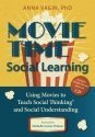 Movie Time Social Learning by Anna Vagin, PhD (2013) Paperback
