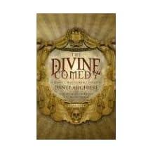 The Divine Comedy: Inferno/Purgatorio/Paradiso