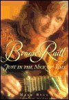 Bonnie Raitt: Just In The Nick Of Time
