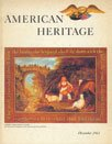 img - for American Heritage: The Magazine of History, December 1963, Volume XV Number 1 book / textbook / text book