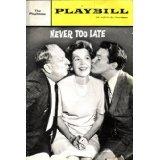 Never Too Late Playbill; Paul Ford, Mureen O'Sullivan, Orson Bean