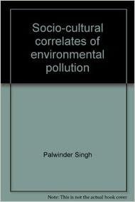 E book downloads gratuitement Socio-cultural correlates of environmental pollution RTF by Palwinder Singh